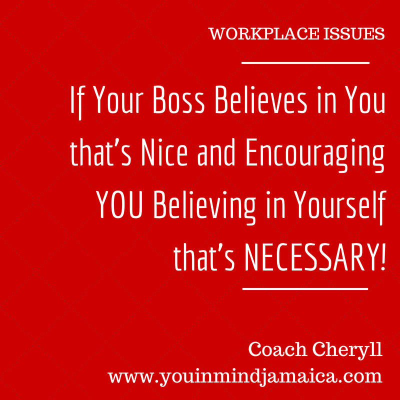 Workplace Issues - Belief in Self